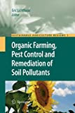 Organic Farming, Pest Control and Remediation of Soil Pollutants, , 9400730675