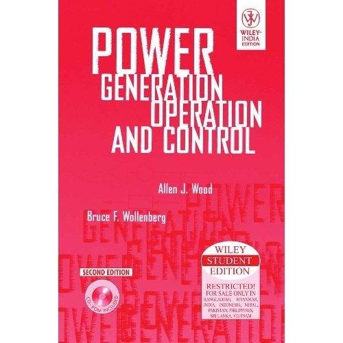 Power Generation Operation & Control, 2ed, w/cd ebook