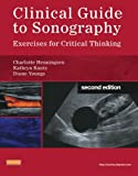 Clinical Guide to Sonography: Exercises for Critical Thinking