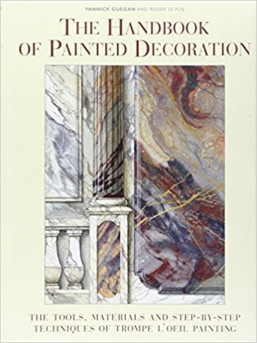 The Handbook of Painted Decoration: The Tools, Materials, and Step ...