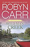 Wild Man Creek (A Virgin River Novel Book 14)