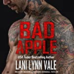 Bad Apple: Uncertain Saints MC Series, Book 4 | Lani Lynn Vale