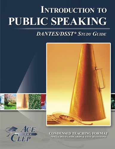 DSST Principles of Public Speaking DANTES Study Guide