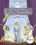 Die Zauberflöte: Oper von Wolfgang Amadeus Mozart (Musikalisches Bilderbuch mit CD)