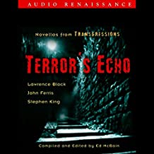 Terror's Echo: Novellas from Transgressions (Unabridged Selections)