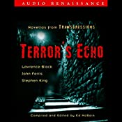 Terror's Echo: Novellas from Transgressions (Unabridged Selections) | Lawrence Block, John Farris, Stephen King