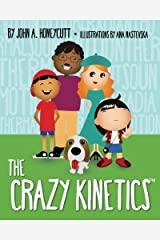 The Crazy Kinetics: Four Forms of Kinetic Energy (Another Hare-Brain Science Tale) (Volume 3) Paperback