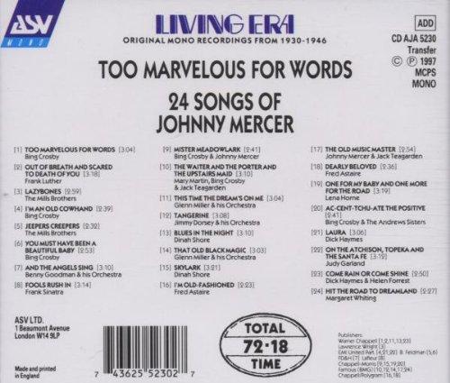 Too Marvelous for Words : 24 Songs of Johnny Mercer by Asv Living Era