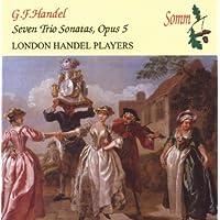 Seven Trio Sonatas,Opus 5