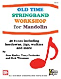 Old Time Stringband Workshop for Mandolin, Jane Keefer, 0786683201
