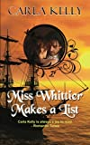 Miss Whittier Makes a List, Carla Kelly, 1603818979