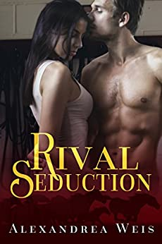 Rival Seduction (Cover to Covers Series Book 6) by [Weis, Alexandrea]