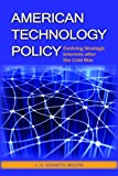 American Technology Policy, J. D. Kenneth Boutin, 1574888676