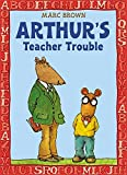 Arthur's Teacher Trouble (Arthur Adventures)