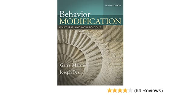 Behavior modification what it is and how to do it 10 garry martin behavior modification what it is and how to do it 10 garry martin joseph j pear amazon fandeluxe Image collections