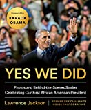 img - for Yes We Did: Photos and Behind-the-Scenes Stories Celebrating Our First African American President book / textbook / text book