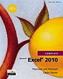 img - for Microsoft Excel 2010 Complete (SAM 2010 Compatible Products) book / textbook / text book