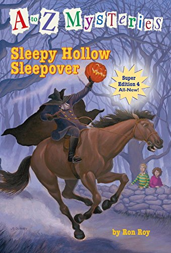 A to Z Mysteries Super Edition #4: Sleepy Hollow Sleepover (A to Z Mysteries: Super Edition series) for $<!---->