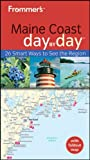 Front cover for the book Frommer's Day by Day: Maine Coast by Paul Karr