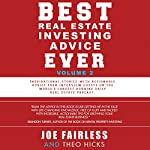 Best Real Estate Investing Advice Ever, Volume 2 | Joe Fairless,Theo Hicks