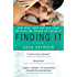 Finding It: A Novel (Losing It Book 3)