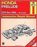 Honda Prelude 1979 Through 1989: All Models (Haynes Manuals)