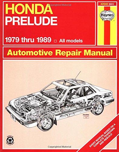 Honda Prelude 1979 Through 1989: All Models (Haynes (Honda Prelude Manual)