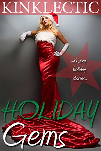 Holiday Gems Ruby - Holiday Gems: Six Sexy Holiday Stories