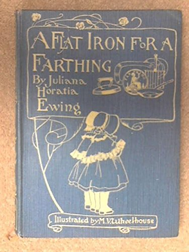 A Flat Iron for a Farthing; or, Some Passages in the Life of an Only Son. (Flat Iron Stella)