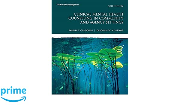 Amazon Clinical Mental Health Counseling In Community And Agency Settings With MyLab Pearson EText Access Card Package 5th Edition