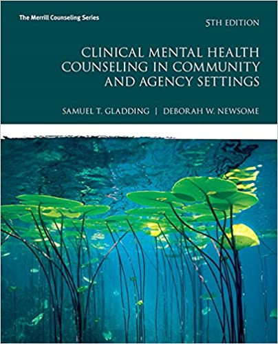 Clinical Mental Health Counseling In Community And Agency Settings With MyLab Pearson EText Access Card Package 5th Edition Merrill
