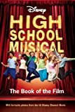 "Disney ""High School Musical"" Book of the Film (Disney Book of the Film)"