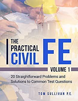 Amazon the practical civil fe 20 straightforward problems and the practical civil fe 20 straightforward problems and solutions to common test questions by fandeluxe Choice Image