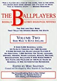 img - for 2: The Ballplayers: Duke Maas to Dutch Zwilling: Baseball's Ultimate Biographical Reference book / textbook / text book