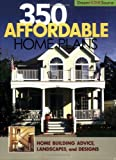 350 Affordable Home Plans, Home Planners, 1931131597