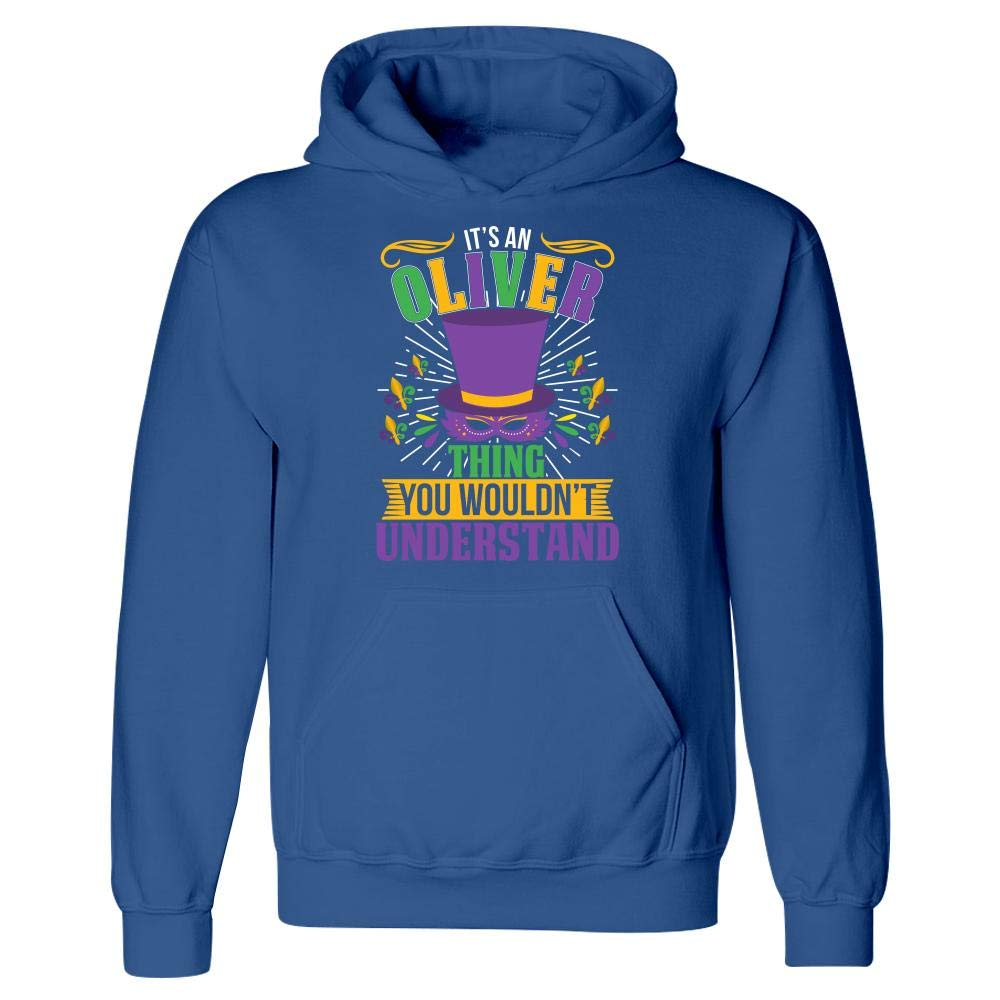 Its an Oliver Thing You Wouldnt Understand Mardi Gras Gift Hoodie