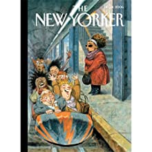 The New Yorker (Dec. 11, 2006) Periodical by Elizabeth Kolbert, Nick Paumgarten, Calvin Tomkins, Thomas McGuane, David Denby Narrated by Todd Mundt