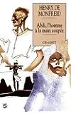 Abdi, l'homme à la main coupée, tome 2