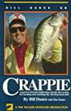 img - for Bill Dance on Crappie book / textbook / text book