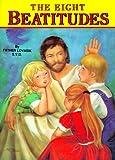 The Eight Beatitudes, Lawrence G. Lovasik, 0899423841