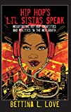 img - for Hip Hop s Li l Sistas Speak: Negotiating Hip Hop Identities and Politics in the New South (Counterpoints) book / textbook / text book