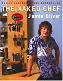 The Naked Chef, Jamie Oliver, 0786866179