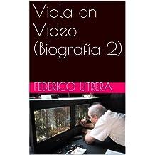 Viola on Video (Biografía 2) (Obra Completa sobre Bill Viola) (Spanish Edition)