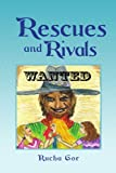 Rescues and Rivals, Rucha Gor, 1441545409