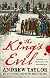 The King's Evil: From the Sunday Times bestselling author of The Ashes of London comes an exciting new historical crime thriller (James Marwood & Cat Lovett, Book 3)