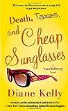 Death, Taxes, and Cheap Sunglasses (A Tara Holloway Novel)