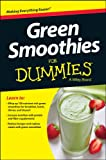 Green Smoothies for Dummies, Consumer Dummies, Consumer, 1118871162