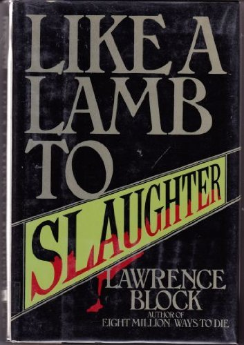 Block Lamb - Like a Lamb to Slaughter by Lawrence Block (1984-10-06)