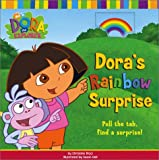 img - for Dora's Rainbow Surprise (Dora the Explorer (St. Martin's Press)) book / textbook / text book