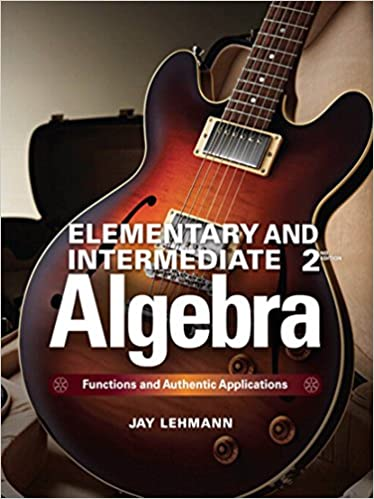 Elementary intermediate algebra functions and authentic elementary intermediate algebra functions and authentic applications 2nd edition kindle edition fandeluxe Image collections